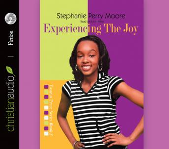 Experiencing the Joy, Stephanie Perry Moore