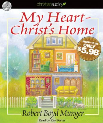 My Heart-Christ's Home, Robert Boyd Munger