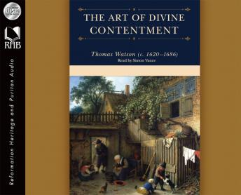 Art of Divine Contentment, Thomas Watson