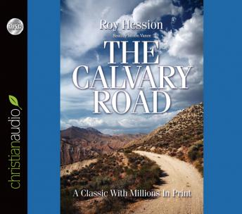 Calvary Road, Roy Hession