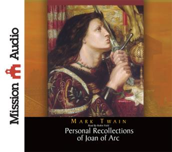 Personal Recollections of Joan of Arc, Mark Twain