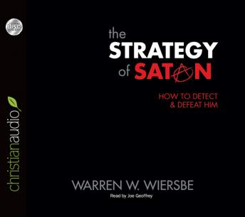 Strategy of Satan: How to Detect and Defeat Him, Warren Wiersbe