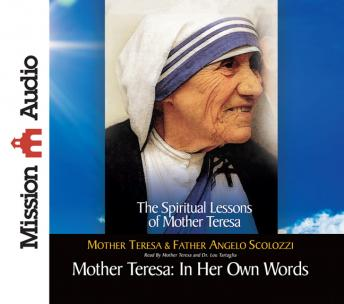 Mother Teresa: In Her Own Words, Mother Teresa