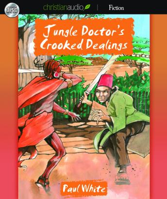 Jungle Doctor's Crooked Dealings