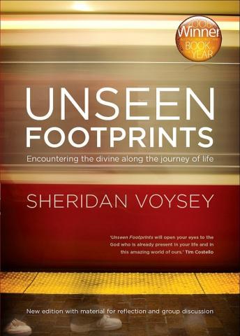 Unseen Footprints: Encountering the Divine Along the Journey of Life, Sheridan Voysey