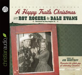 Happy Trails Christmas, Roy Rogers, Dale Evans Rogers