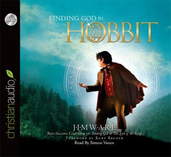 Finding God in the Hobbit, Jim Ware