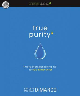True Purity: More Than Just Saying 'No' to You-Know-What