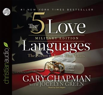5 Love Languages Military Edition: The Secret to Love That Lasts, Gary D Chapman, Jocelyn Green