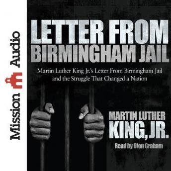 Letter from Birmingham Jail, Martin Luther King Jr.
