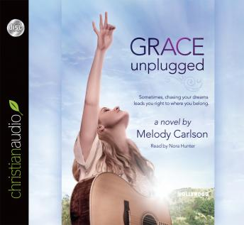 Grace Unplugged: A Novel