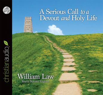Serious Call to a Devout and Holy Life, William Law