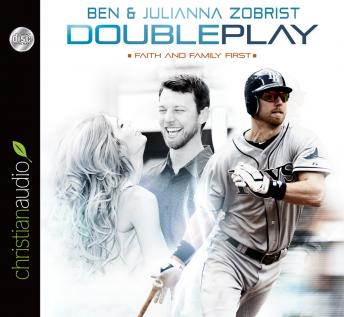 Double Play, Julianna Zobrist, Ben Zobrist, Mike Yorkey