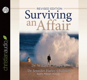 Surviving an Affair, Jennifer Harley Chalmers, Willard F. Harley, Jr.