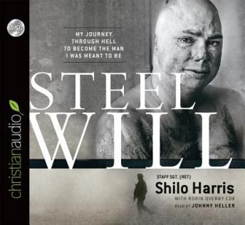 Steel Will: My Journey through Hell to Become the Man I Was Meant to Be, Robin Overby Cox, Shilo Harris