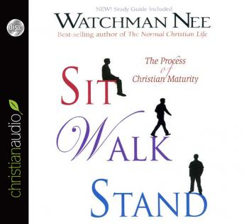 Sit Walk Stand: The Process of Christian Maturity, Watchman Nee