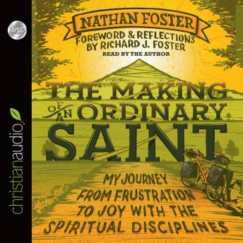 Making of an Ordinary Saint, Nathan Foster