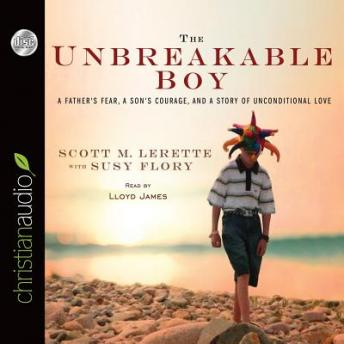 Unbreakable Boy, Scott Michael Lerette