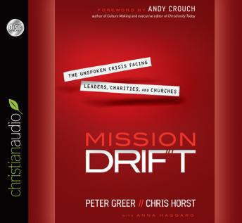 Mission Drift, Chris Horst, Peter Greer