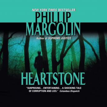 Heartstone, Phillip Margolin