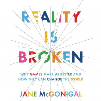 Reality is Broken, Jane McGonigal