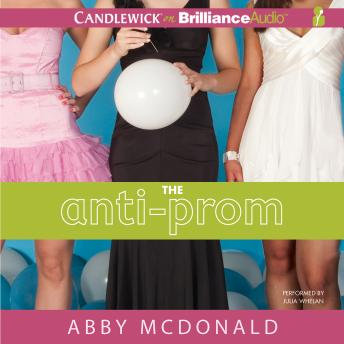 Anti-Prom, Abby McDonald