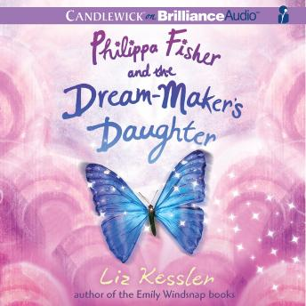 Philippa Fisher and the Dream-Maker's Daughter