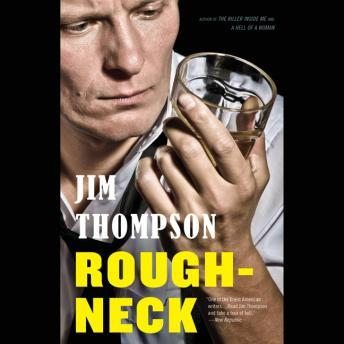 Roughneck, Jim Thompson