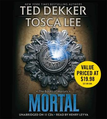 Mortal, Tosca Lee, Ted Dekker