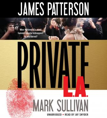 Private L.A., James Patterson, Mark Sullivan