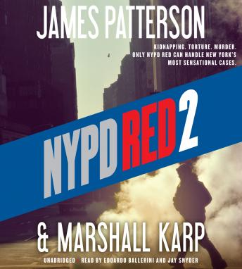 NYPD Red 2, Marshall Karp, James Patterson