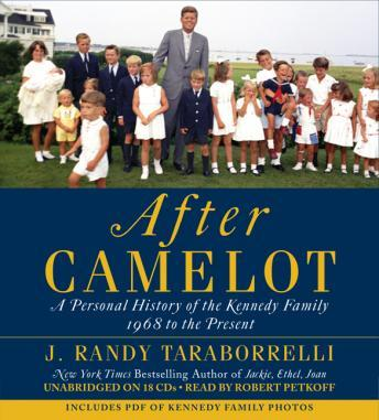 Download After Camelot: A Personal History of the Kennedy Family--1968 to the Present by J. Randy Taraborrelli