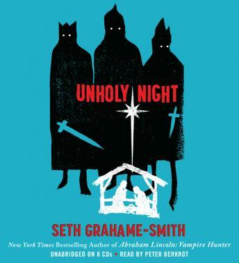 Download Unholy Night by Seth Grahame-Smith, Peter Berkrot