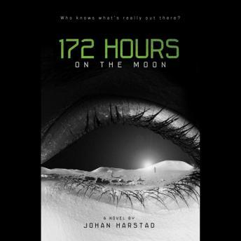 172 Hours on the Moon, Johan Harstad