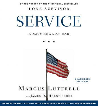 Listen to Service: A Navy SEAL at War by Marcus Luttrell at