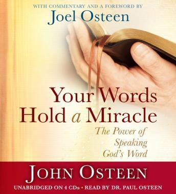 Your Words Hold a Miracle: The Power of Speaking God's Word, John Osteen