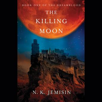 Killing Moon, N Jemisin