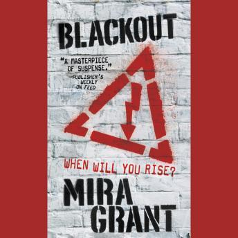 Blackout, Audio book by Mira Grant