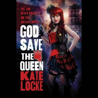 God Save the Queen, Kate Locke