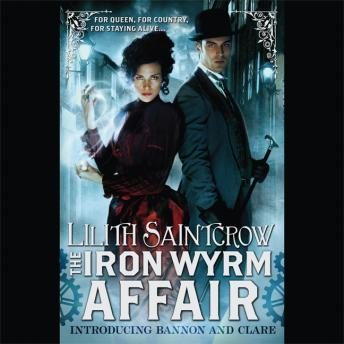 Iron Wyrm Affair, Lilith Saintcrow