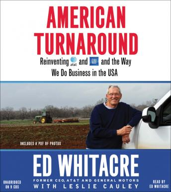 American Turnaround: Reinventing AT&T and GM and the Way We Do Business in the USA, Leslie Cauley, Edward Whitacre