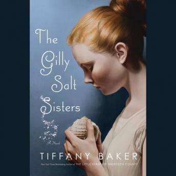Gilly Salt Sisters, Tiffany Baker