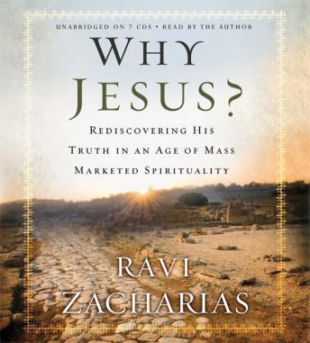 Why Jesus?: Rediscovering His Truth in an Age of  Mass Marketed Spirituality sample.