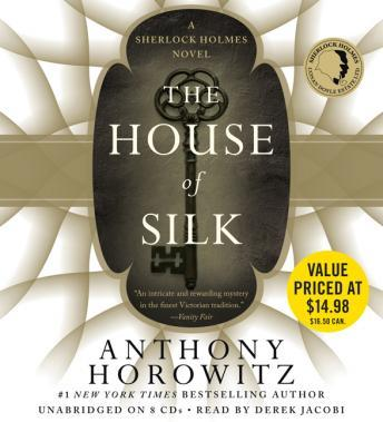 House of Silk: A Sherlock Holmes Novel, Anthony Horowitz