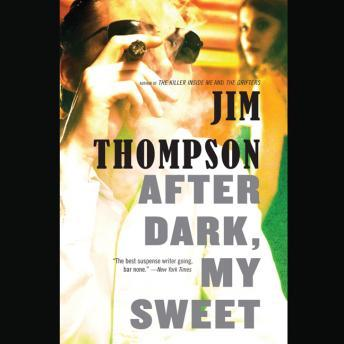 After Dark, My Sweet, Jim Thompson