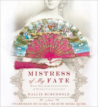Mistress of My Fate, Hallie Rubenhold