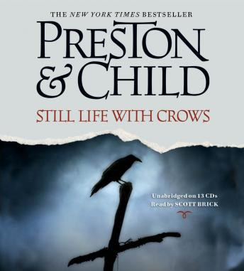 Still Life with Crows: A Novel, Lincoln Child, Douglas Preston