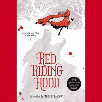 Red Riding Hood, Sarah Blakley-Cartwright, David Leslie Johnson