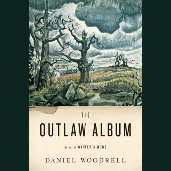 Outlaw Album: Stories, Daniel Woodrell