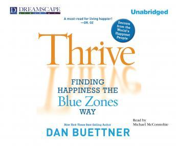 Thrive, Dan Buettner